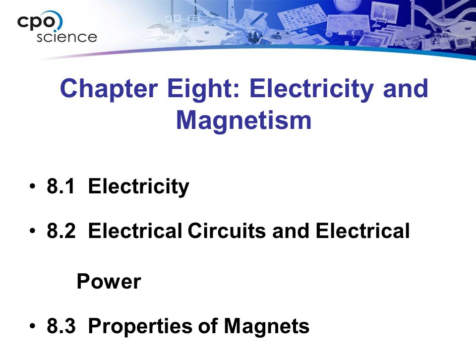 Investigation 8B What are the properties of magnets? Magnetism