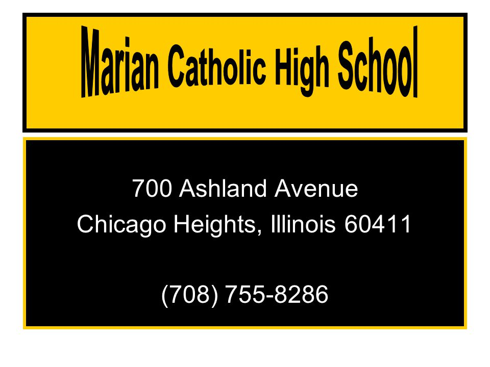 700 Ashland Avenue Chicago Heights, Illinois 60411 (708) 755-8286
