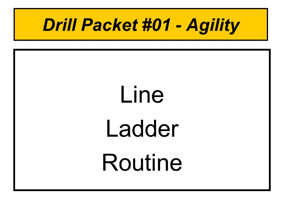 Drill Packet #01 - Agility Line Ladder Routine