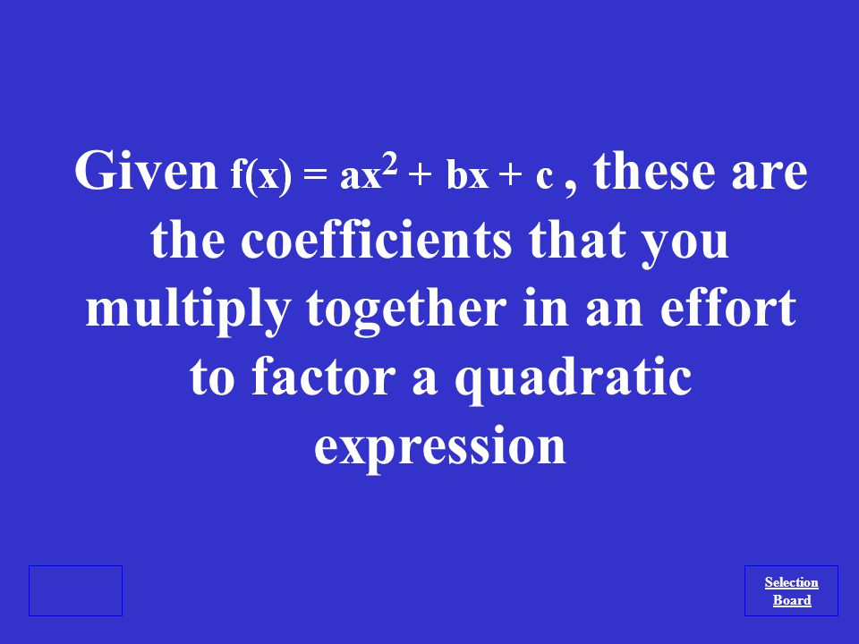 What is a multiplication problem? Selection Board
