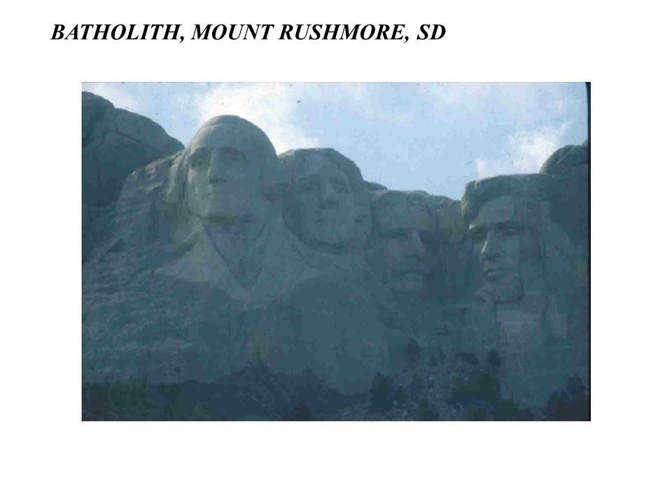 BATHOLITH, MOUNT RUSHMORE, SD