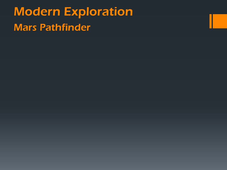 Modern Exploration Mars Pathfinder