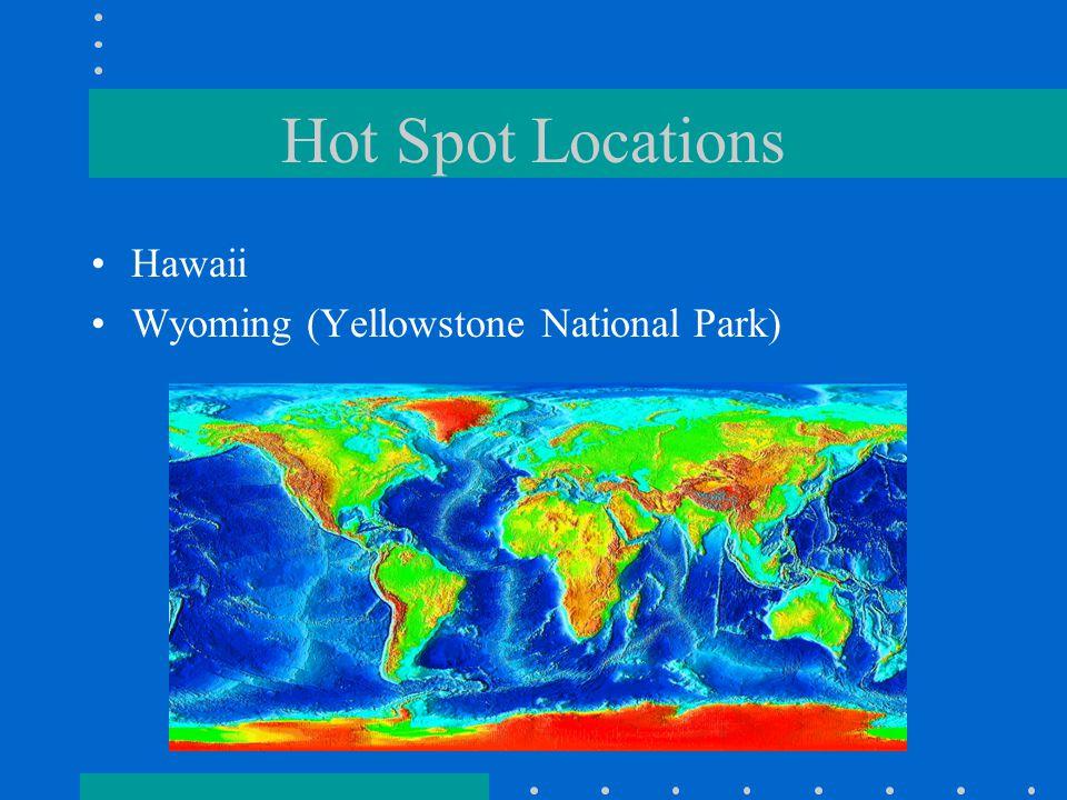 Hot Spot Locations Hawaii Wyoming (Yellowstone National Park)