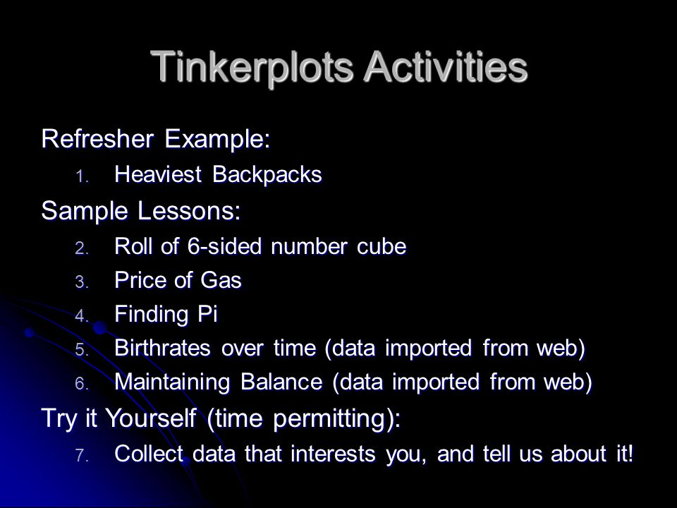 Lesson – Maintaining Balance Get the data into Tinkerplots: 1.