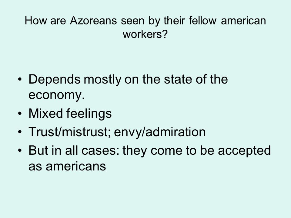How are Azoreans seen by their fellow american workers.