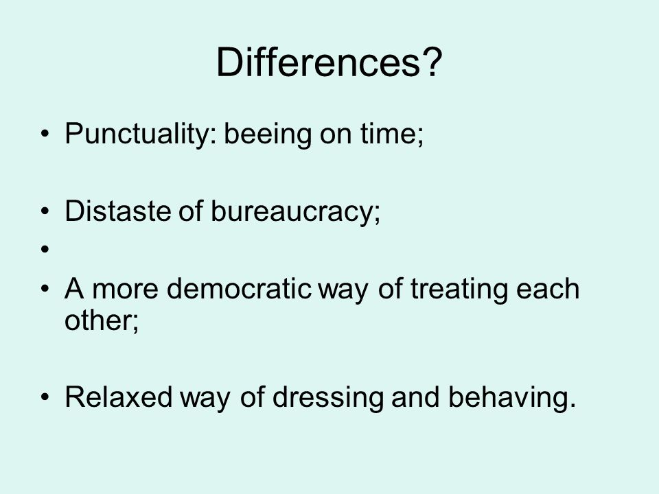 Differences.