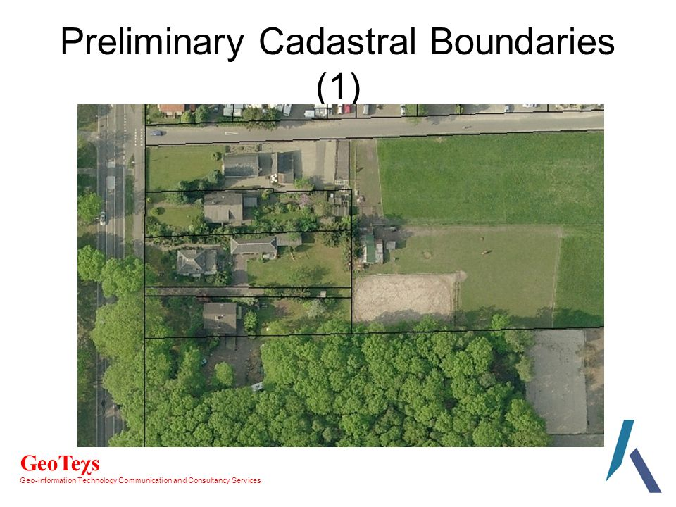 GeoTeχs Geo-information Technology Communication and Consultancy Services Preliminary Cadastral Boundaries (1)