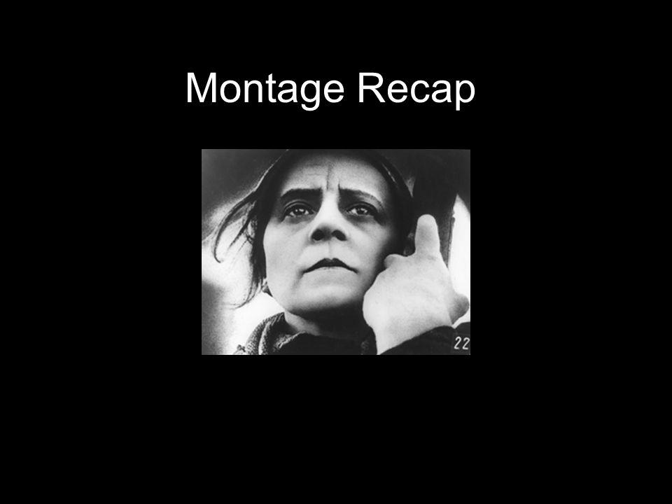 Montage Recap