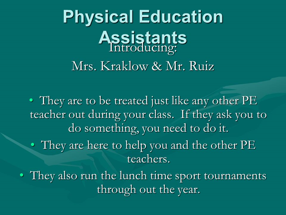 Physical Education Activities Students will participate in: –Volleyball –Flag football –Speed-a-way –Basketball –Track and field –Aerobic workouts –So