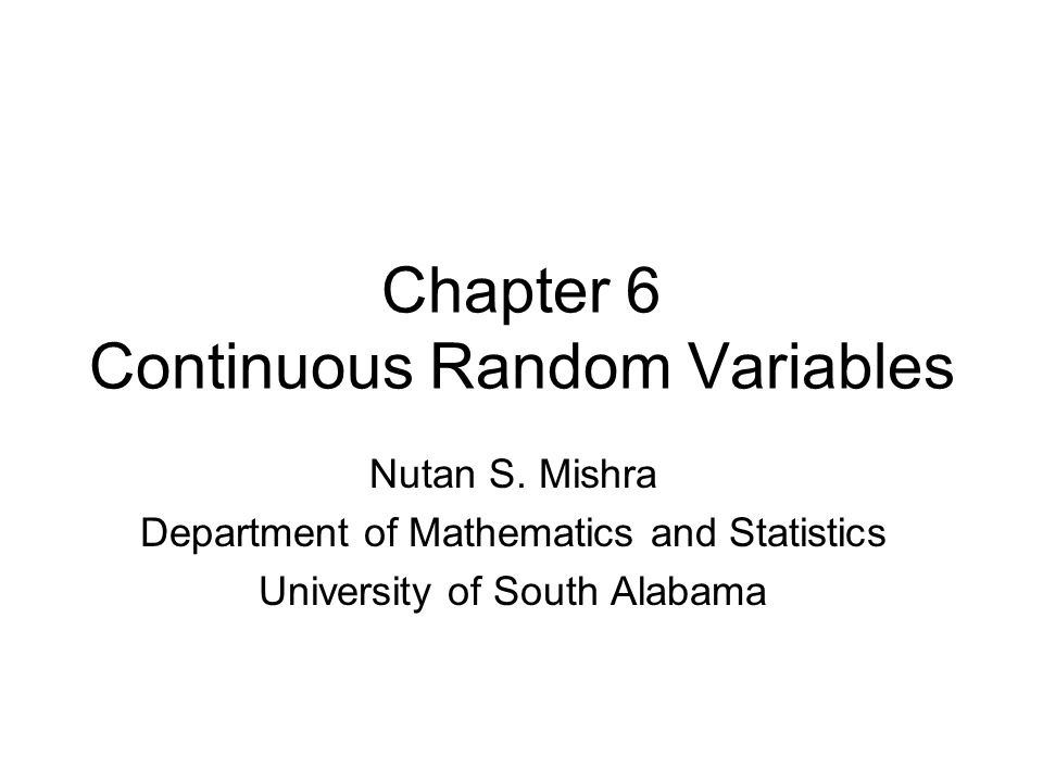 Chapter 6 Continuous Random Variables Nutan S.