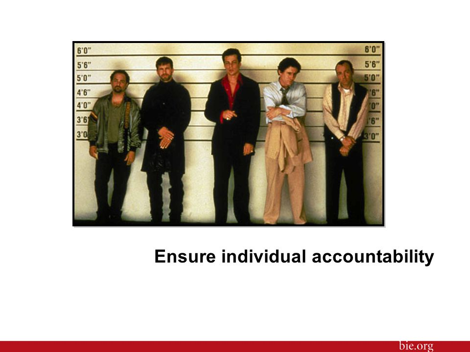Ensure individual accountability