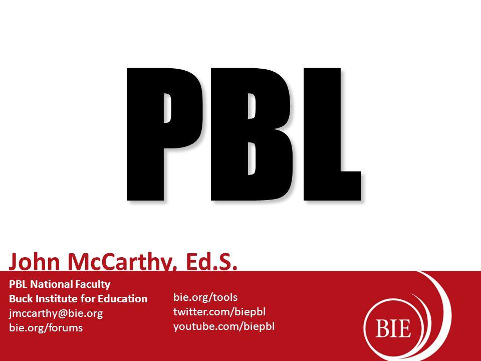 PBL John McCarthy, Ed.S.