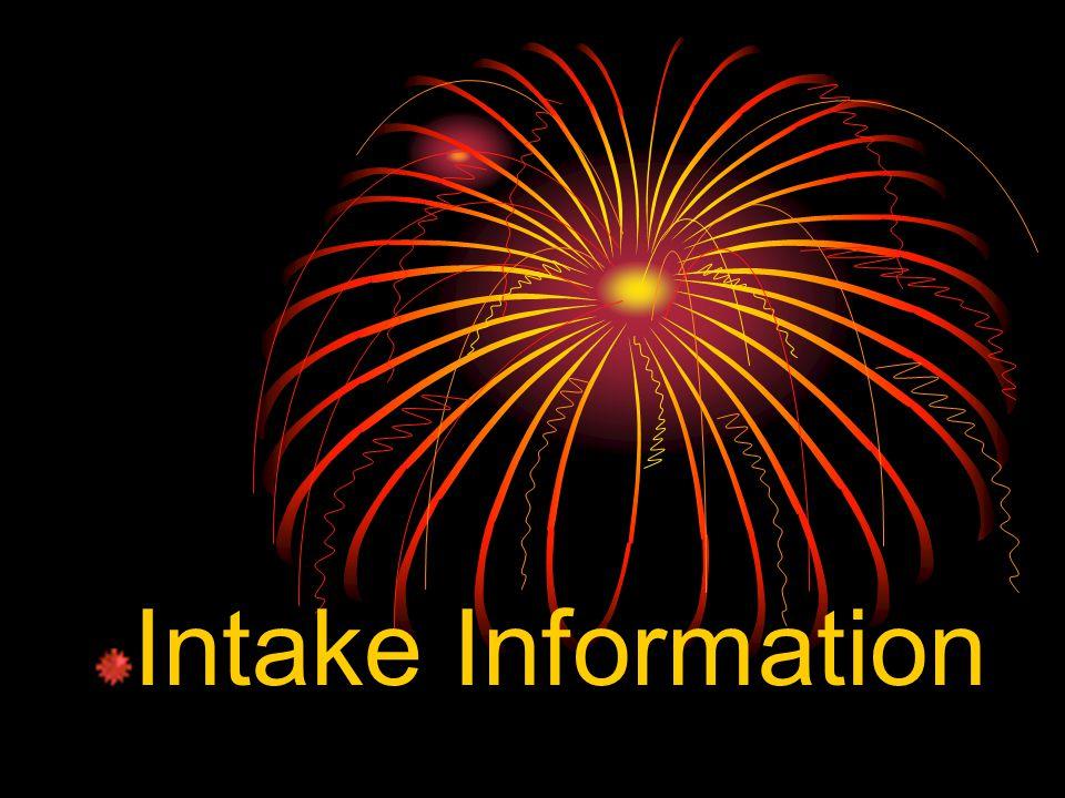 Intake Information
