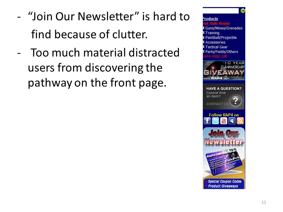 - Join Our Newsletter is hard to find because of clutter.