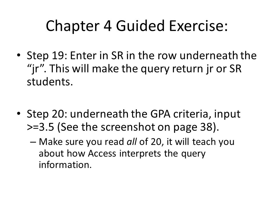 Chapter 4 Guided Exercise: Step 19: Enter in SR in the row underneath the jr .