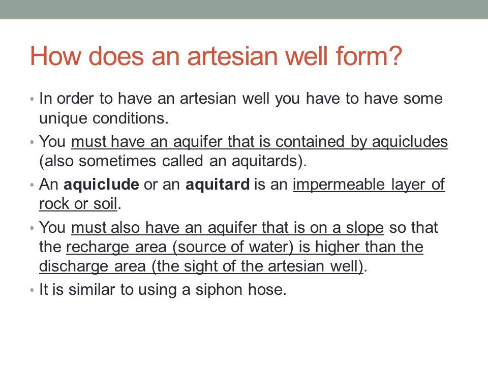 How does an artesian well form.