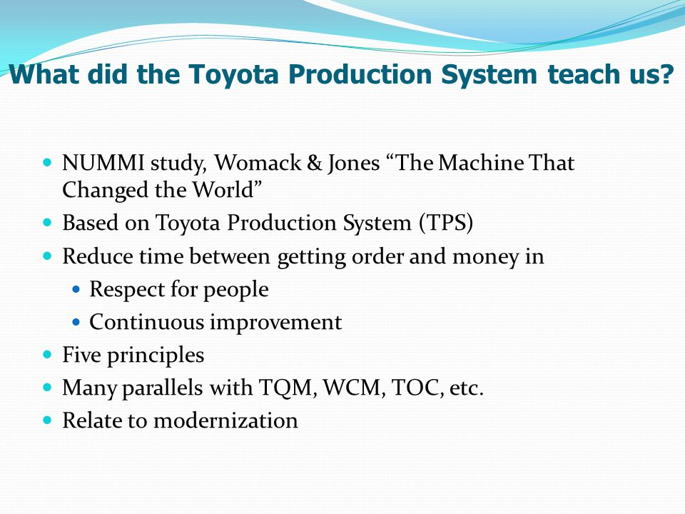 What did the Toyota Production System teach us.