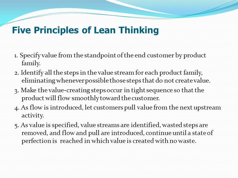 Five Principles of Lean Thinking 1.