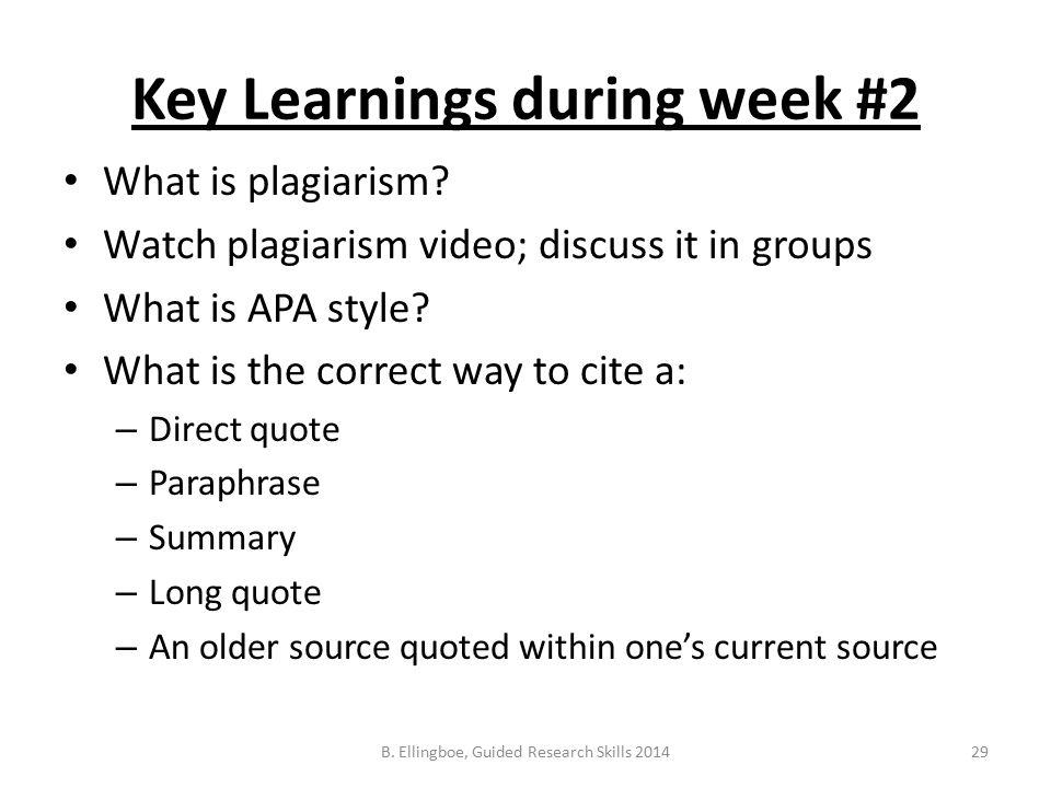Key Learnings during week #2 What is plagiarism.