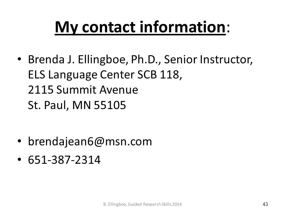My contact information: Brenda J.