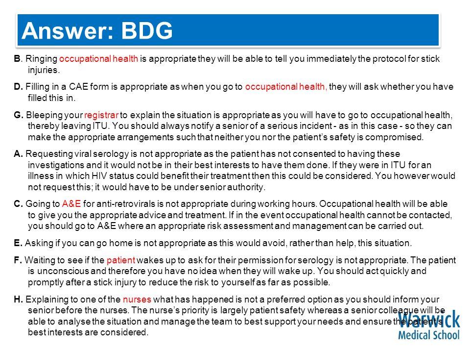 Answer: BDG B.