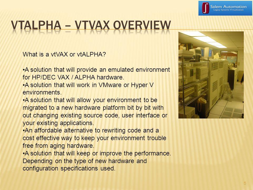 5 What is a vtVAX or vtALPHA.