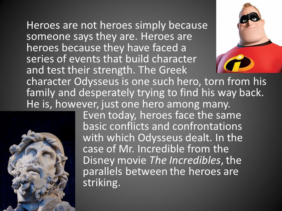 Heroes are not heroes simply because someone says they are.