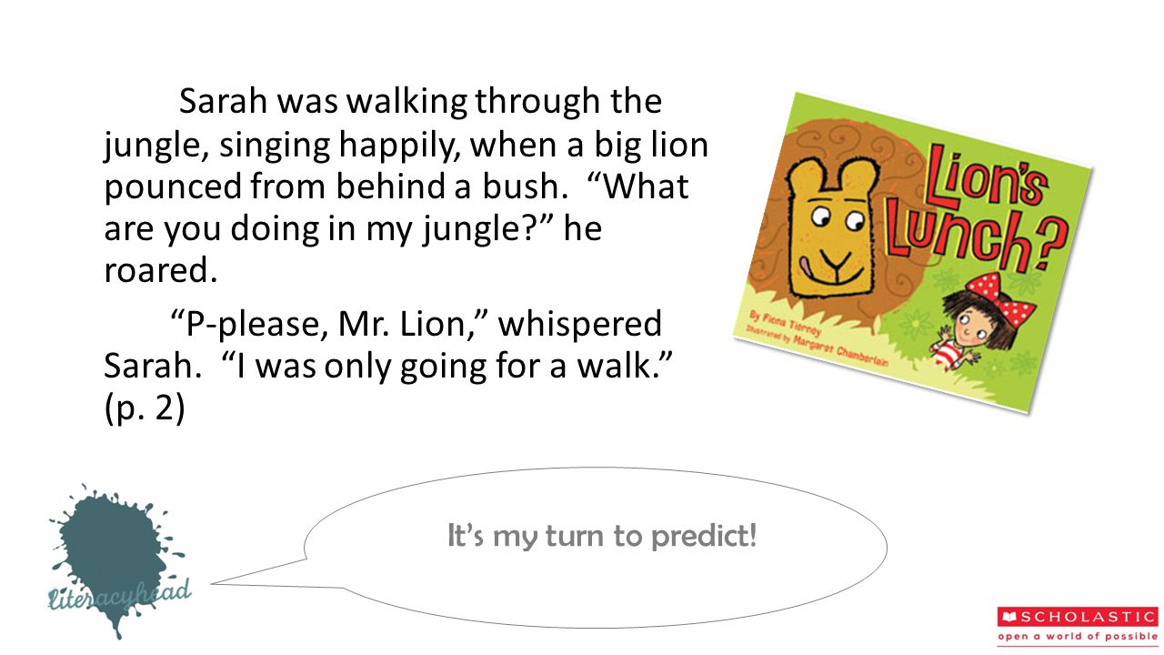 """Sarah was walking through the jungle, singing happily, when a big lion pounced from behind a bush. """"What are you doing in my jungle?"""" he roared. """"P-pl"""