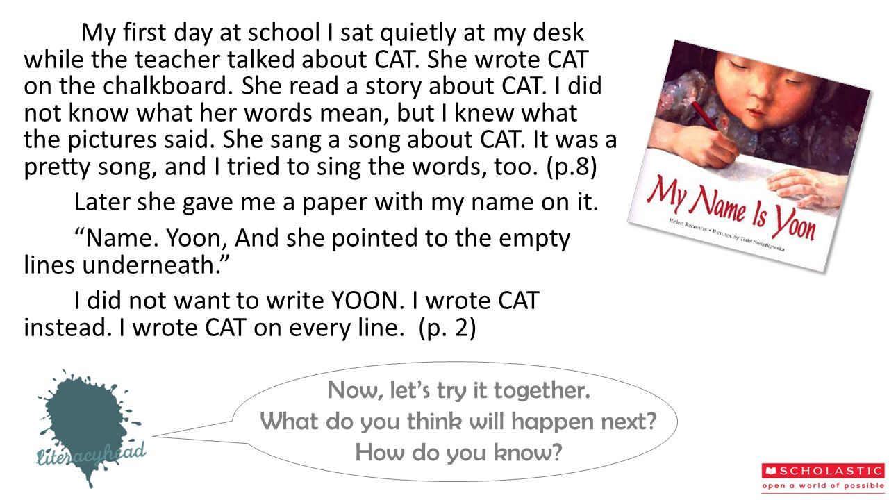 My first day at school I sat quietly at my desk while the teacher talked about CAT. She wrote CAT on the chalkboard. She read a story about CAT. I did