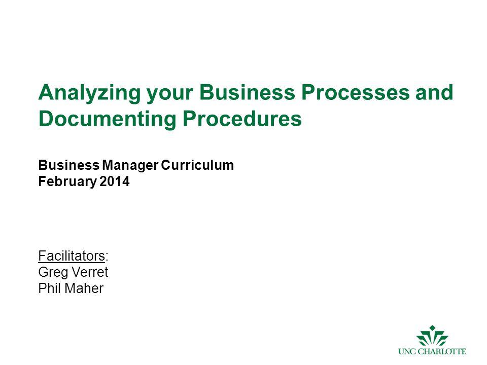 2 Agenda Module 1: Process Analysis Module 2: Process Documentation (a.k.a.– Procedures )