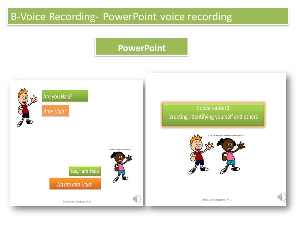 B-Voice Recording- PowerPoint voice recording
