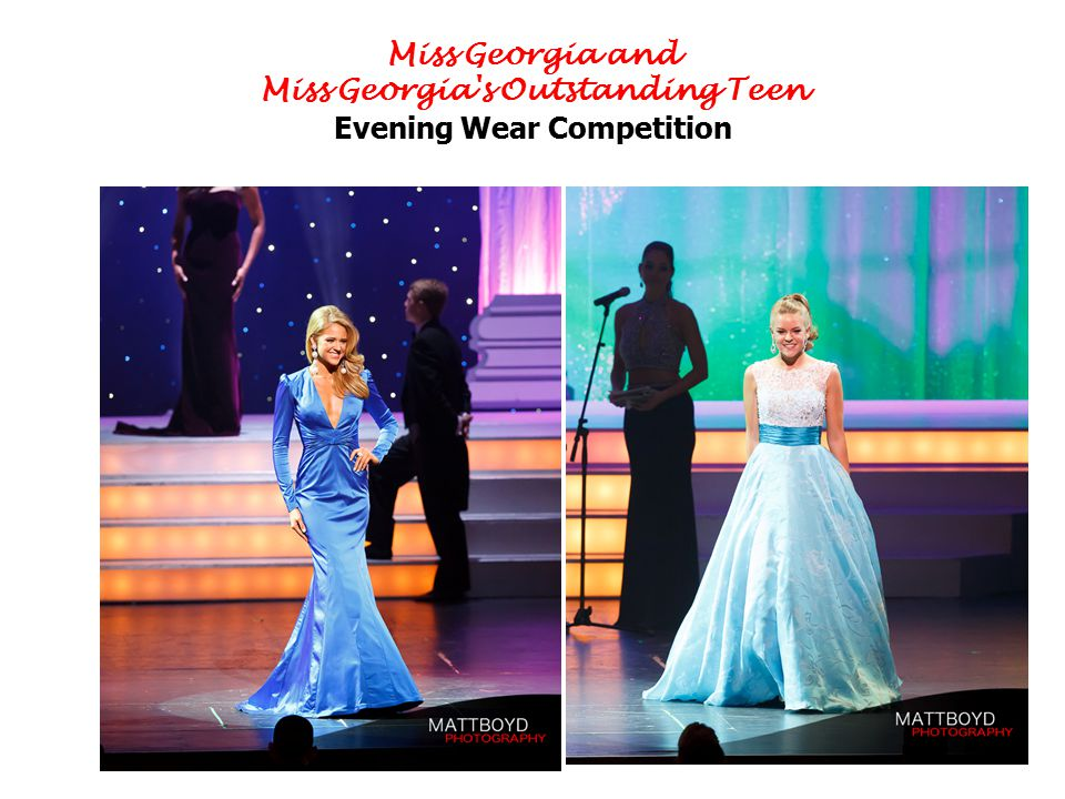 Miss Georgia and Miss Georgia's Outstanding Teen Evening Wear Competition