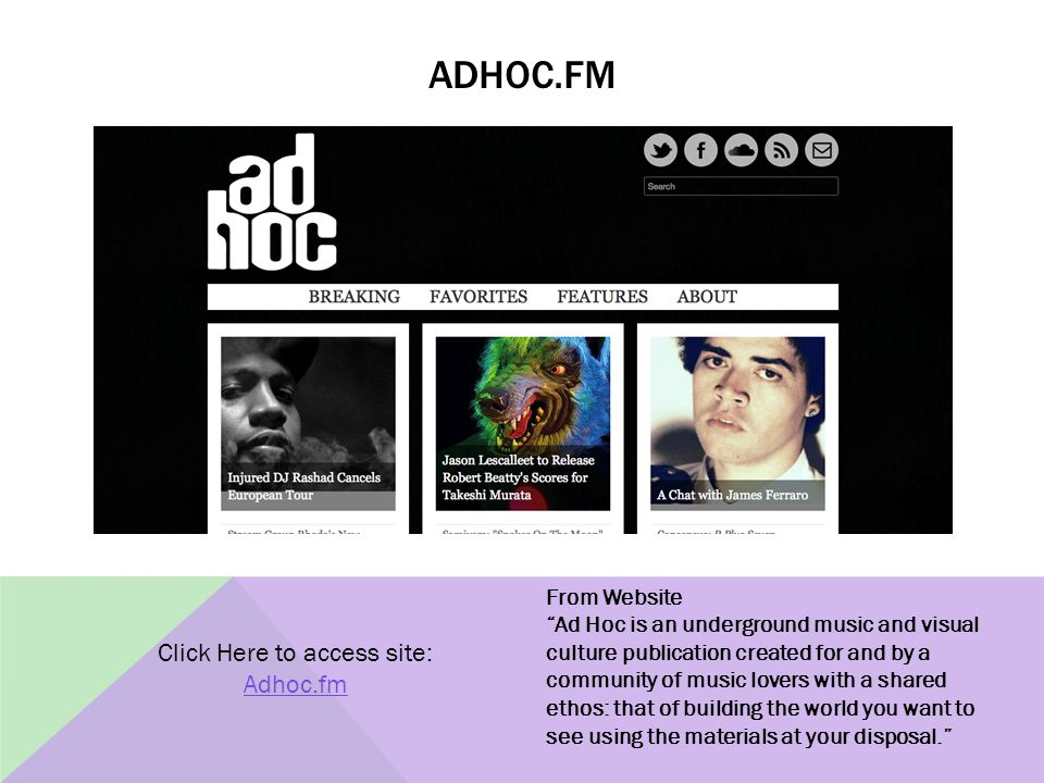 """ADHOC.FM From Website """"Ad Hoc is an underground music and visual culture publication created for and by a community of music lovers with a shared etho"""
