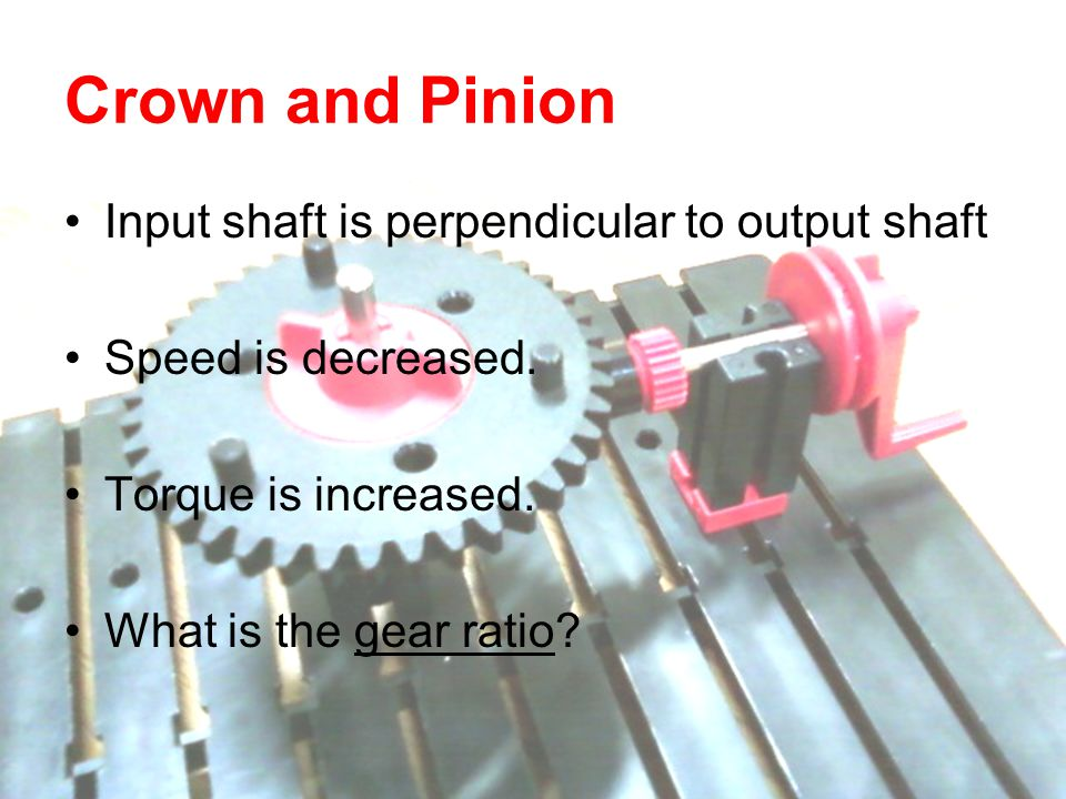 Input shaft is perpendicular to output shaft Speed is decreased. Torque is increased. What is the gear ratio?