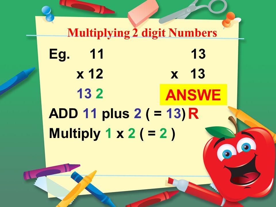 Multiplying 2 digit Numbers Eg.