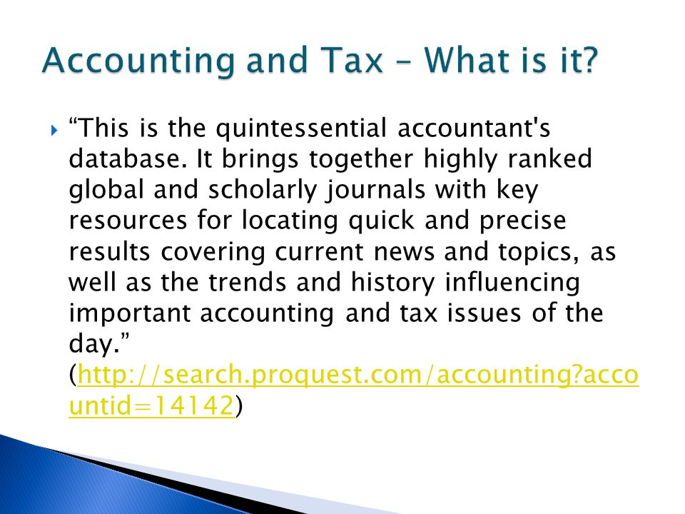  This is the quintessential accountant s database.