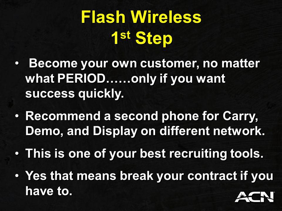Flash Wireless Flash wireless (s) offers international plans.