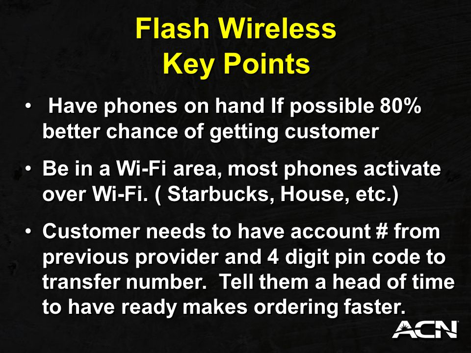 Flash Wireless Verizon Flash wireless which is Verizon, offers Unlimited $32 voice only, $35 Voice and Text, $67 Voice, Text, and Data Big advantage and selling point is unlimited data, most people share and always run out and go over.