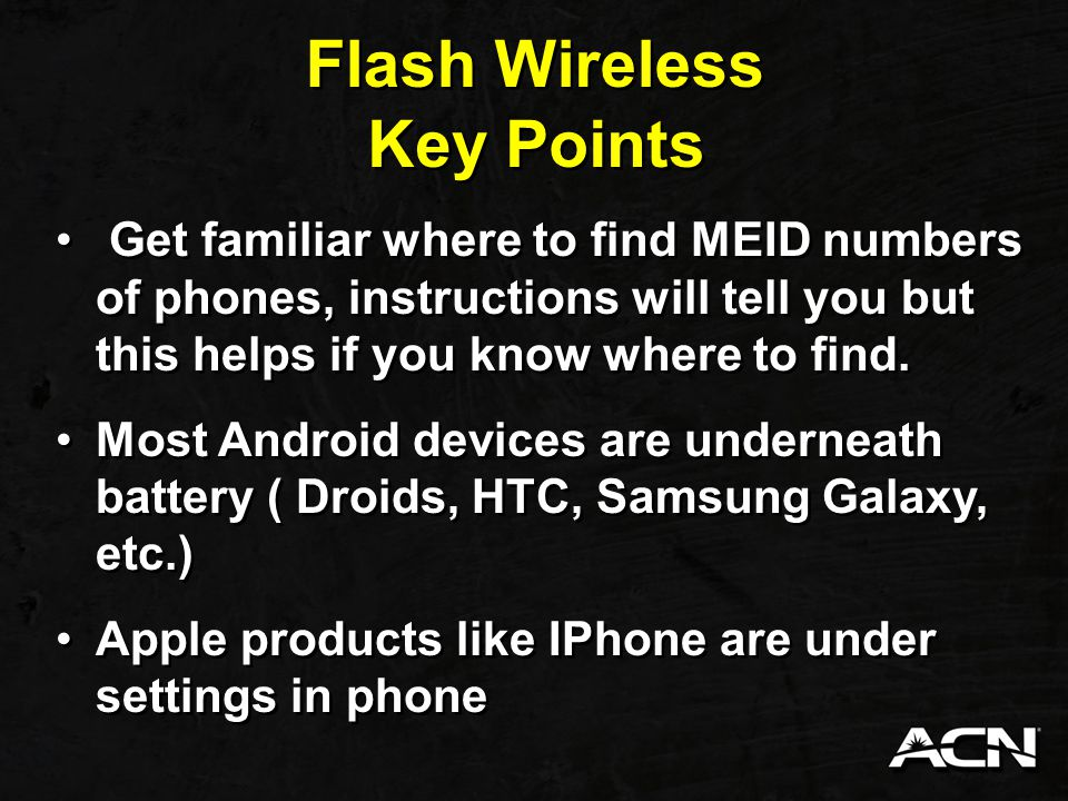Flash Wireless Make sure phone is charged Have Flash Customer service number handy in case you need help 1-888-226-2141 Customer must have an email address.
