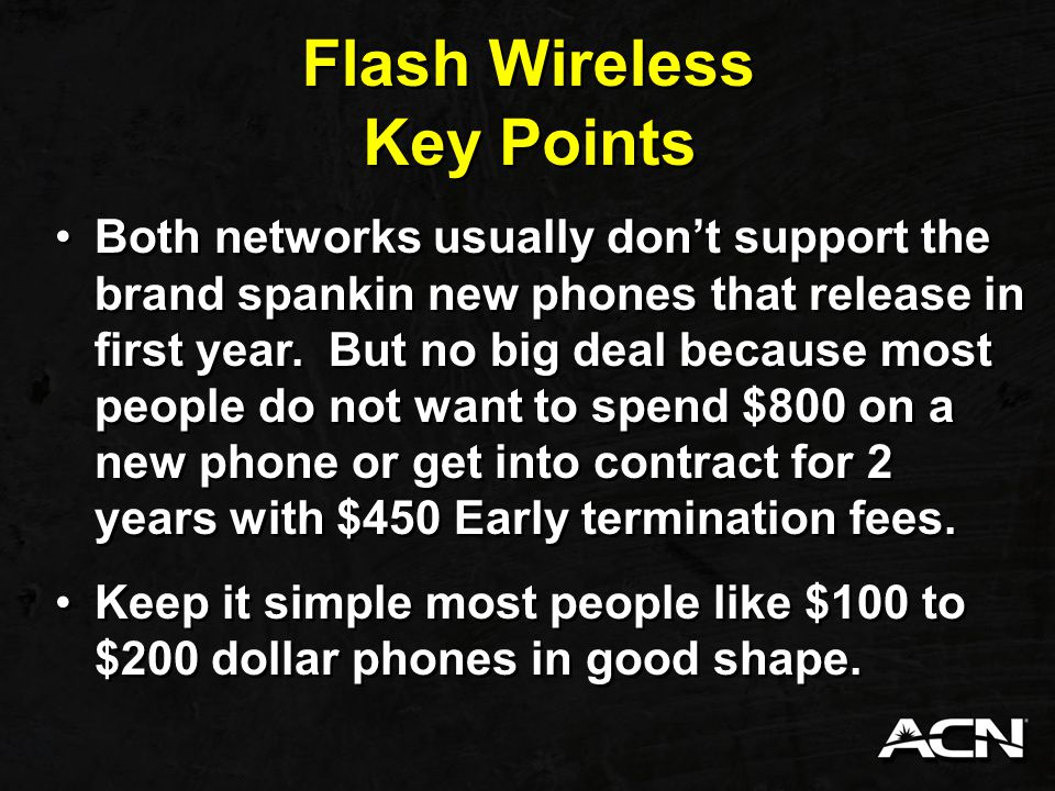 Flash Wireless If they want insurance on phone, there are many companies online that offer insurance for phones.