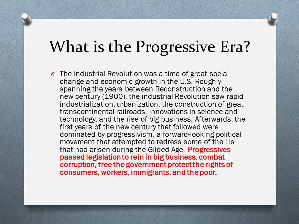What is the Progressive Era.