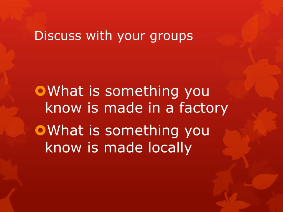 Discuss in your groups How has those three inventions changed your life