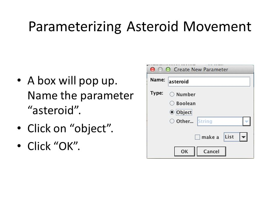 Parameterizing Asteroid Movement A box will pop up.