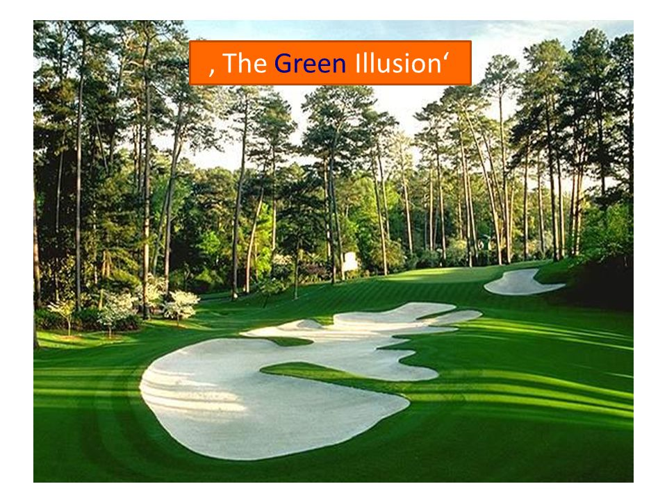 Avoid over fertilization and over watering Explain the problems occuring from 'The Green Illusion' 1.Big influence of wrong grastypes like Poa Anua 2.Wet and soft rootzones lead to slow and uneven putting surfaces.