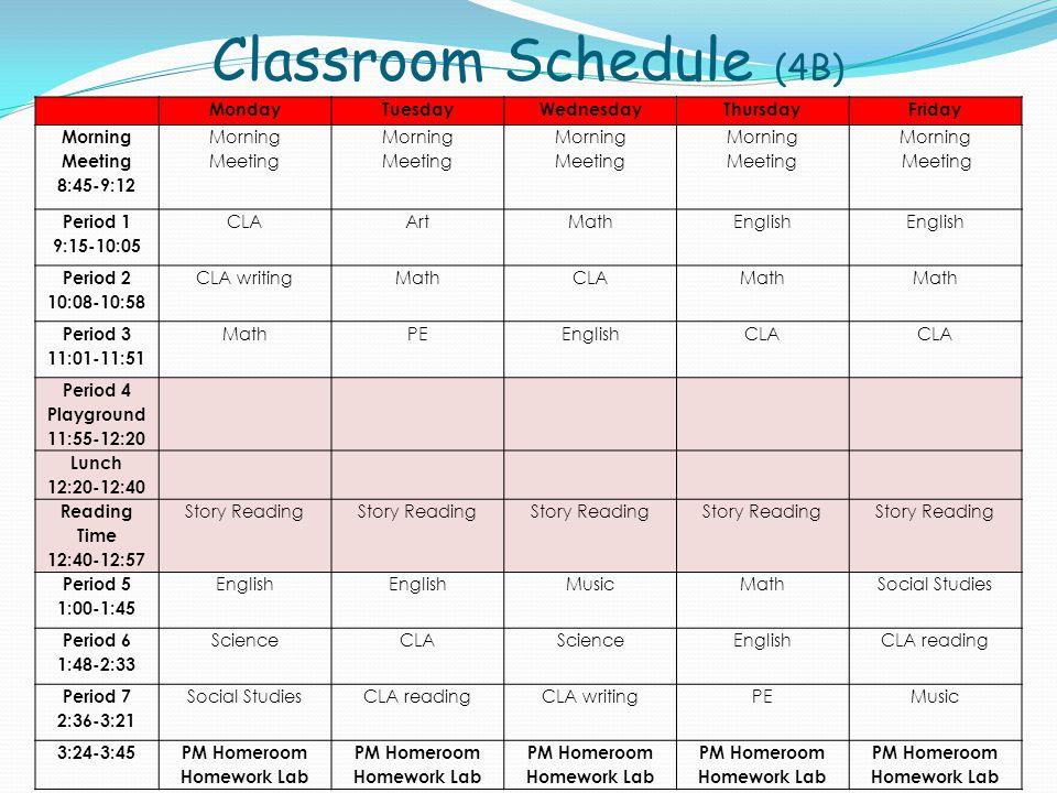 Classroom Schedule (4B) YINGHUA ACADEMY 2011/2012 Schedule GRADE:2BTEACHER: Fang Wu PLC: Monday, 10:00-11:30 MondayTuesdayWednesdayThursdayFriday Morn