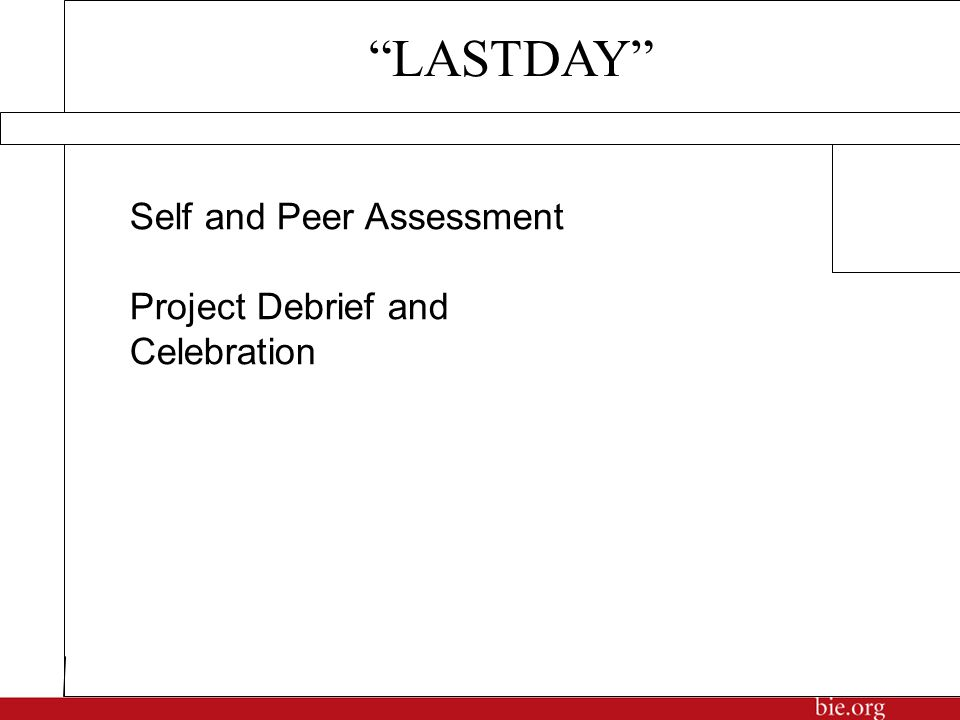 """Self and Peer Assessment Project Debrief and Celebration """"LASTDAY"""""""