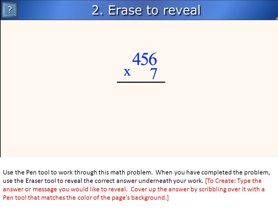 Use the Pen tool to work through this math problem.