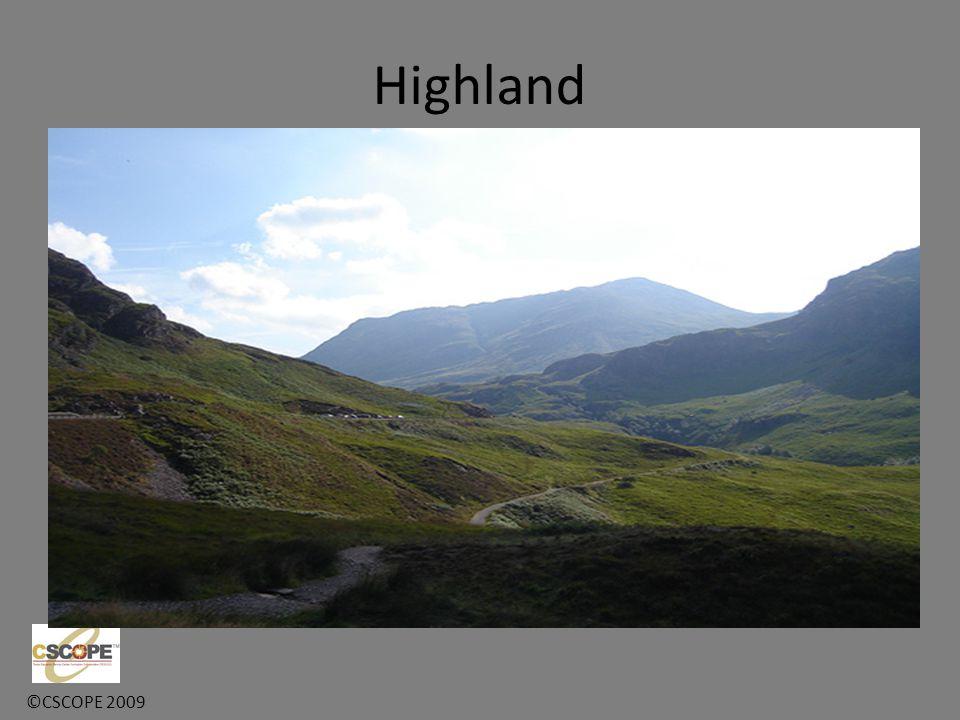 ©CSCOPE 2009 Highland