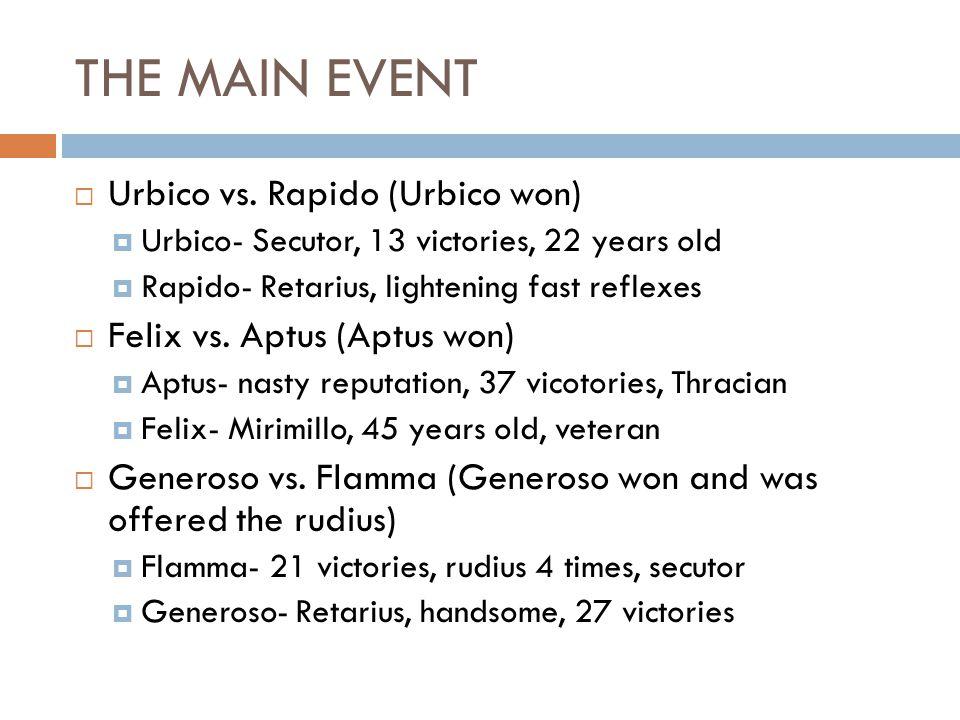THE MAIN EVENT  Urbico vs.