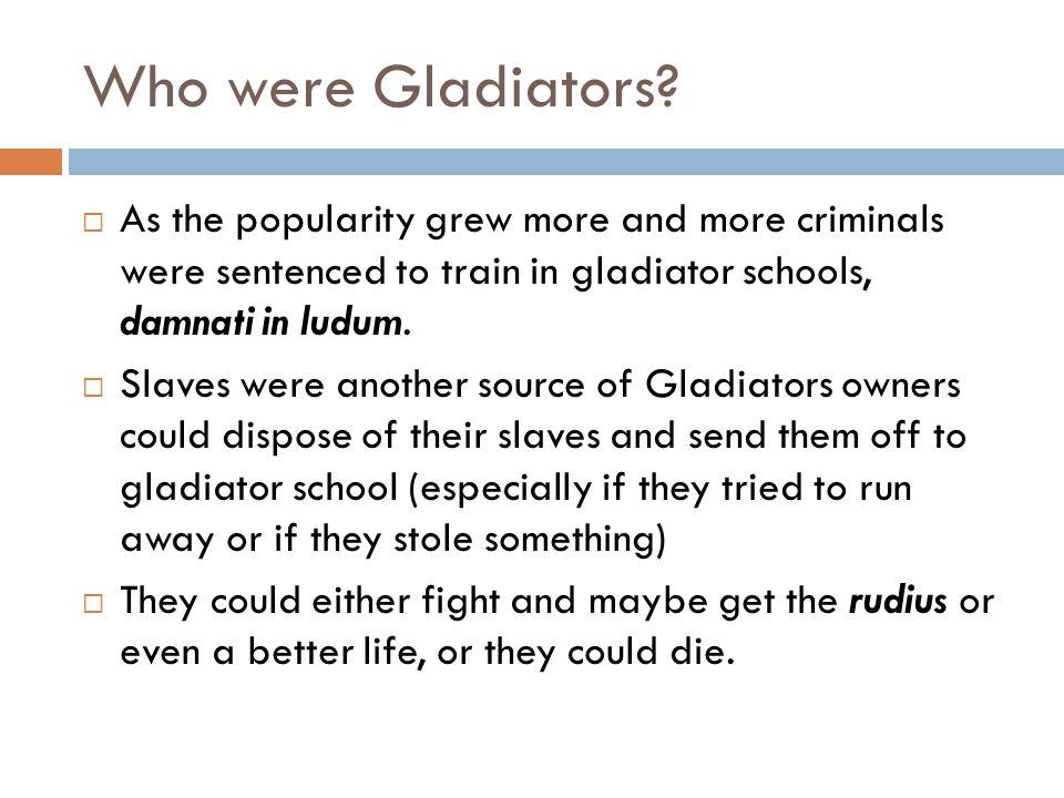 Who were Gladiators.